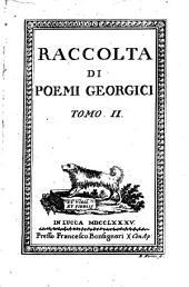 Raccolta Di Poemi Georgici: Volume 2