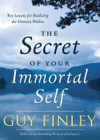 The Secret of Your Immortal Self PDF