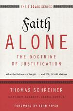 Faith Alone---The Doctrine of Justification