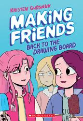 Making Friends Back To The Drawing Board Making Friends 2  Book PDF