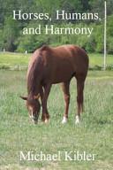 Horses  Humans  and Harmony