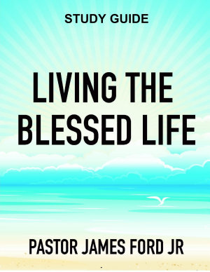 Living the Blessed Life Study Guide PDF
