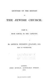 Lectures on the History of the Jewish Church: Part 2