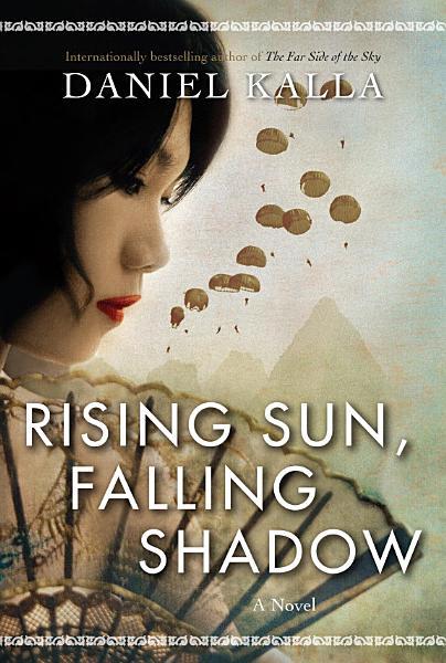 Download Rising Sun  Falling Shadow Book