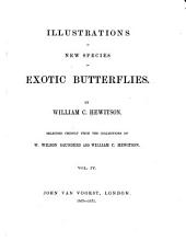 Illustrations of New Species of Exotic Butterflies: Selected Chiefly from the Collections of W. Wilson Saunders and William C. Hewitson, Volume 5