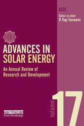 Advances in Solar Energy: Volume 17: An Annual Review of Research and Development in Renewable Energy Technologies