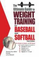 The Ultimate Guide to Weight Training for Baseball and Softball PDF