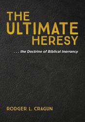 The Ultimate Heresy Book PDF