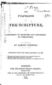 The Fulfilling of the Scripture: For Confirming of Believers and Convincing of Unbelievers