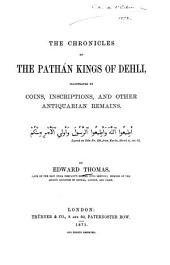 The Chronicles of the Pathán Kings of Dehli