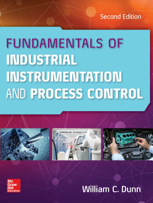 Fundamentals of Industrial Instrumentation and Process Control  Second Edition PDF