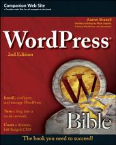 WordPress Bible: Edition 2