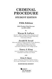 Criminal Procedure, 5th, Hornbook Series, Student Edition, 2015 Pocket Part: Edition 5
