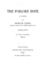 The Forlorn Hope: A Novel, Volume 1