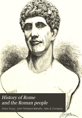 History of Rome and the Roman People: From Its Origin to the Establishment of the Christian Empire, Volume 3, Issue 2