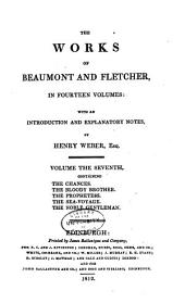 The works of Beaumont and Fletcher: in fourteen volumes: with an introduction and explanatory notes, Volumes 7-8