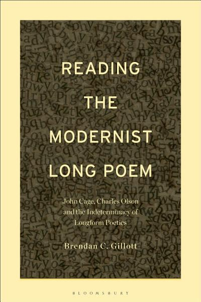 Reading The Modernist Long Poem