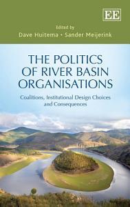 The Politics of River Basin Organisations PDF