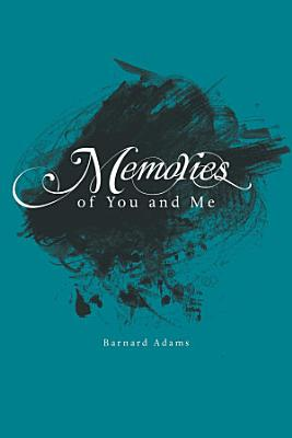 Memories of You and Me PDF