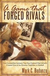 A Game That Forged Rivals Book PDF