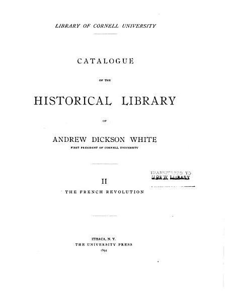 Download Catalogue of the Historical Library of Andrew Dickson White Book