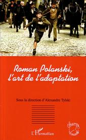 Roman Polanski, l'art de l'adaptation
