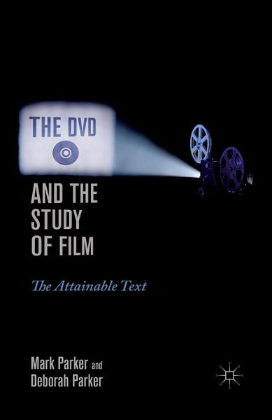 The DVD and the Study of Film