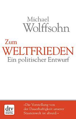 Zum Weltfrieden PDF