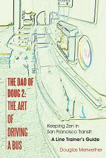 The Dao of Doug 2: the Art of Driving a Bus