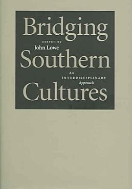 Bridging Southern Cultures PDF