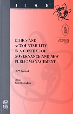 Ethics and Accountability in a Context of Governance and New Public Management PDF