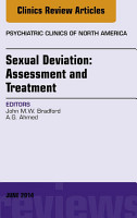 Sexual Deviation  Assessment and Treatment  An Issue of Psychiatric Clinics of North America  PDF
