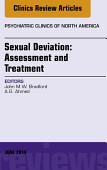 Sexual Deviation Assessment And Treatment An Issue Of Psychiatric Clinics Of North America