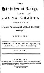 The Statutes at Large: From Magna Charta to ... 1869 ...