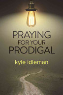 Download Praying for Your Prodigal Book
