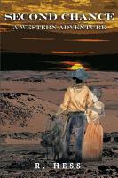 Second Chance a Western Adventure PDF