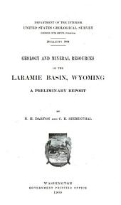 Geology and mineral resources of the Laramie basin, Wyoming: a preliminary report