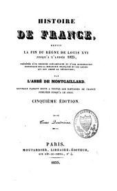 Histoire de France: depuis la fin du règne de Louis XVI jusqu'à l'année 1825, Volume4