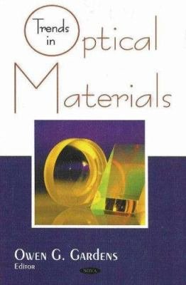 Trends in Optical Materials Research