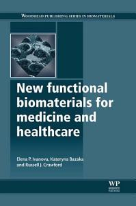 New Functional Biomaterials for Medicine and Healthcare