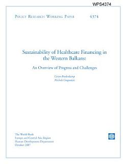 Sustainability of Healthcare Financing in the Western Balkans  an Overview Od Progress and Challeages Book