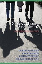Children, Childhood, and Everyday Life