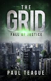 The Grid 1: Fall of Justice: The Grid 1