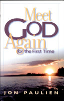 Meet God Again for the First Time