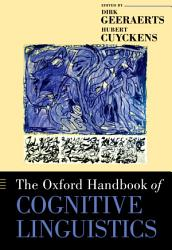 The Oxford Handbook Of Cognitive Linguistics Book PDF