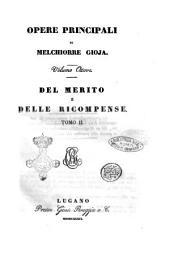 Opere principali di Melchiorre Gioja: Del merito e delle ricompense. Tomo 2, Volume 8