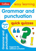 Grammar & Punctuation Quick Quizzes Ages 5-7: Prepare for school with easy home learning (Collins Easy Learning KS1)