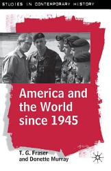 America and the World Since 1945 PDF