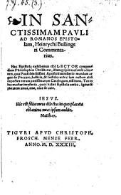 In Sanctissimam Pauli ad Romanos Epistolam, Heinrychi Bullingeri Commentarius (etc.)