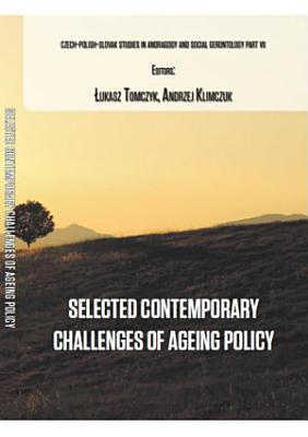 Selected Contemporary Challenges of Ageing Policy PDF